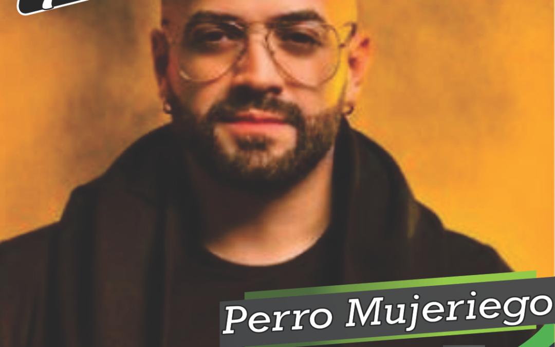 Letra: Perro Mujeriego Autor: Nacho Mendoza